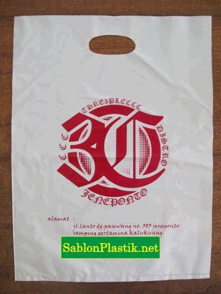 Plastik Makassar sablon plastik plong makassar pesanan 3c distro sablon