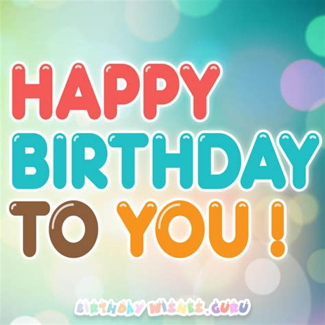 Want To Wish Happy Birthday Amazing Birthday Wishes To Send To Your Friends Family