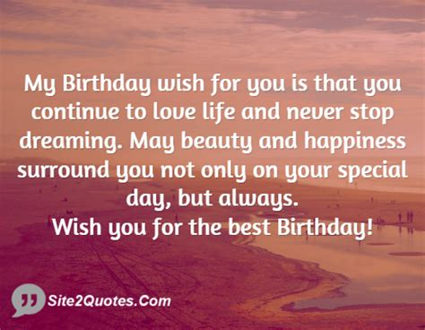 Birthday Wishes Quotes For My My Birthday Wish For You Is That You Continue To Love Life