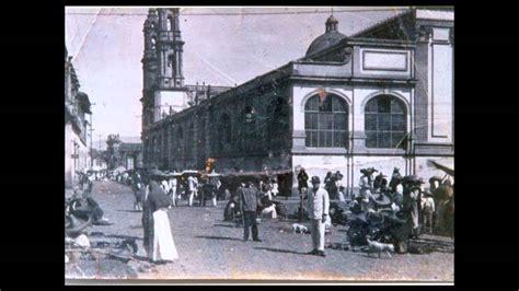fotos antiguas zamora michoacan zamora michoacan antiguo youtube