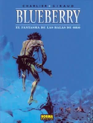 libro blueberry integral 02 blueberry 02 el fantasma de las balas de oro norma editorial