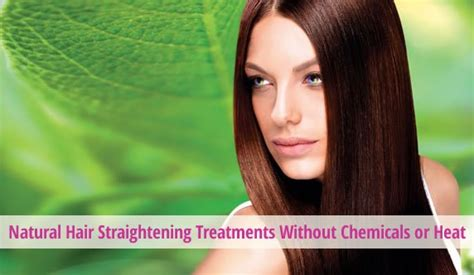 natural straighten hair without chemicals natural hair straightening treatments