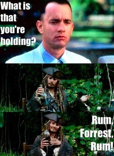 Rum Meme - captain jack sparrow and forrest gump funny pictures