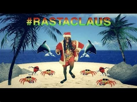 a rasta claus christmas youtube