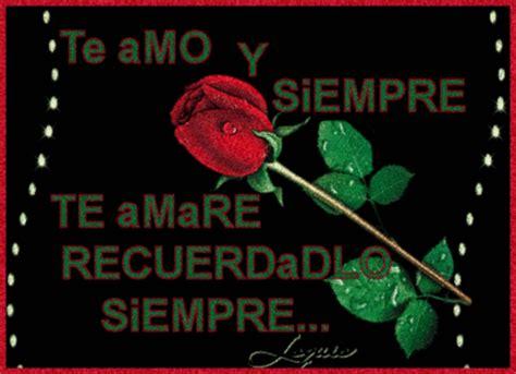 imagenes que digan te amo y siempre te amare te amo y siempre te amare recuerdadlo siempre latino