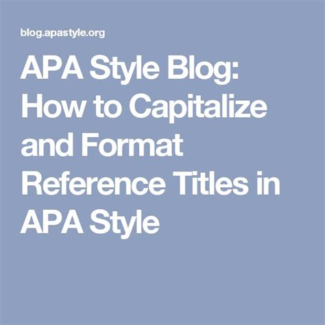 apa book title reference capitalization 17 best ideas about apa style paper on apa