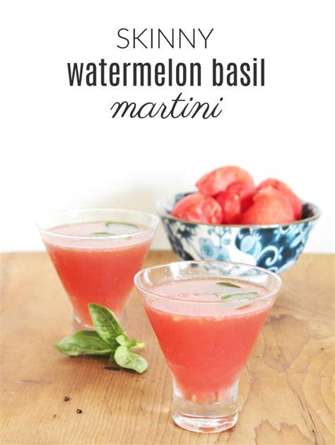 martini watermelon skinny watermelon basil martini under 100 calories