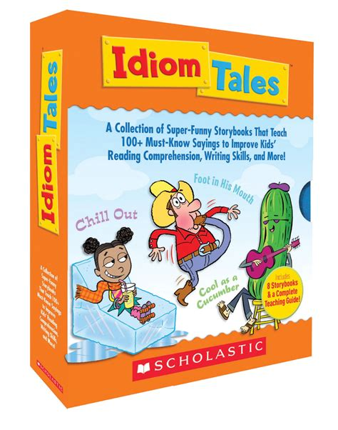 picture books with idioms scholastic idiom tales 1368595 books literature