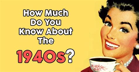 Tales And Food How Much Do You Remember by How Much Do You About In The 1940s Quizpug