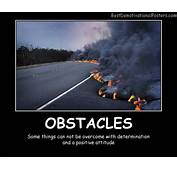 Obstacles On Road  Demotivational Poster