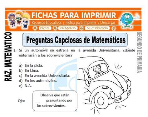 preguntas de matematicas con respuesta preguntas capciosas de matem 225 ticas para segundo de primaria