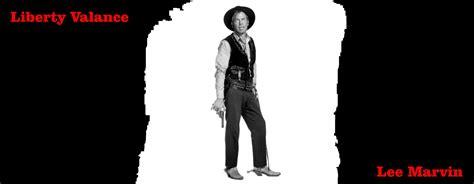 Gene Pitney Liberty Valance The Man Who Shot Liberty Valence My Favorite Westerns