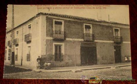 fotos antiguas valdepeñas tesorosdelayer com 183 postales de espa 209 a 183 ciudad real