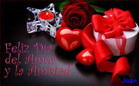www imagenes de amor y amistad feliz dia del amor y amistad poemas de amor