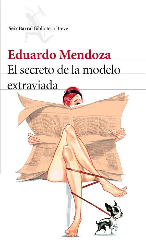 libro el secreto de la descargar el libro el secreto de la modelo extraviada gratis pdf epub