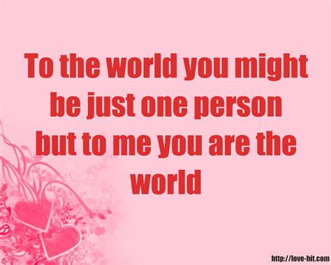 You And Me One to the world you might be just one person but to me you
