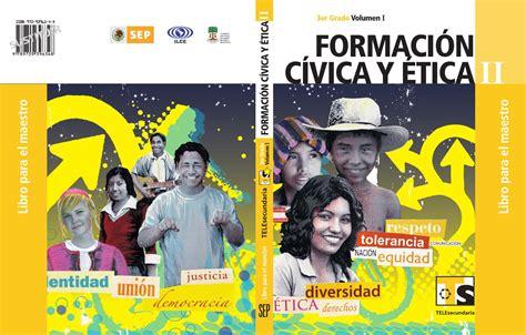 maestro formacin cvica y tica 3er grado volumen ii by formaci 227 179 n civica y 227 tica ii vol i by pedro fabela issuu