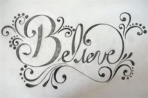 word believe tattoo designs the word believe in cursive www imgkid the