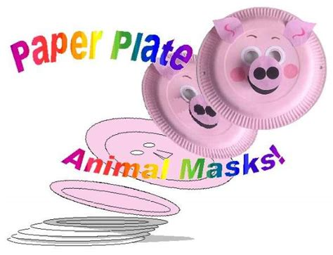 How To Make Animal Mask With Paper Plate - paper plate mask