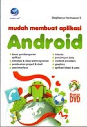 jual buku membuat game android jual beli mudah membuat aplikasi android dvd baru