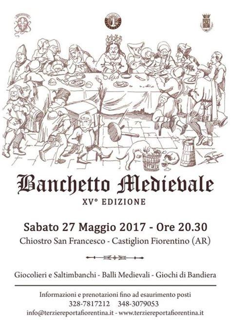 banchetto medievale castiglion fiorentino quot banchetto medievale quot a