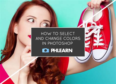 tutorial time how to select and change colors in photoshop