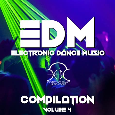 only the best edm edm electronic compilation volume 4