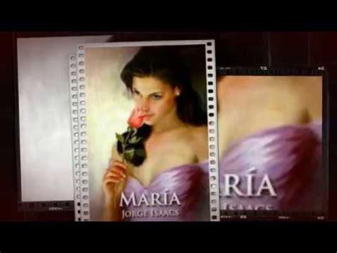 imagenes sensoriales de la novela maria de jorge isaacs mar 237 a jorge isaacs cap 205 tulos 1 2 3 4 7 youtube