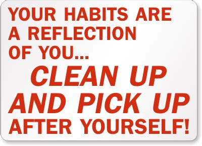 clean up your mess quotes quotes