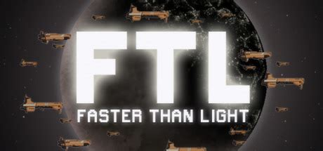 Ftl Faster Than Light by Backloggery Beatdown Ftl Faster Than Light Geeks
