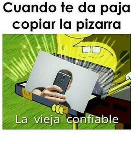 25 best memes about la vieja confiable la vieja 25 best memes about paja paja memes