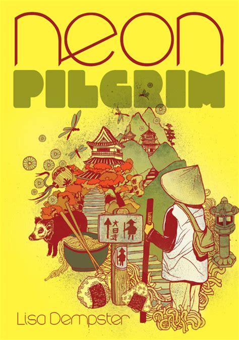 neon pilgrim by dempster onya magazine