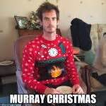 Christmas Meme Generator - andy murray christmas meme generator imgflip