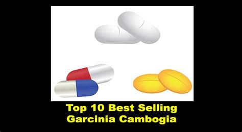 best garcinia cambogia brands top 10 best garcinia cambogia supplement brand philippines