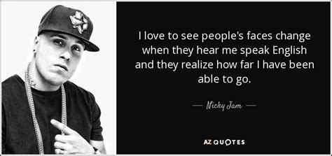 nicky jam quotes quotes by nicky jam a z quotes