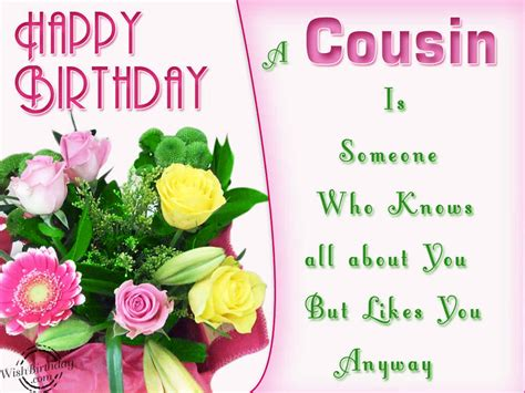 Birthday Quotes For A Cousin Birthday Wishes For Cousin Birthday Images Pictures
