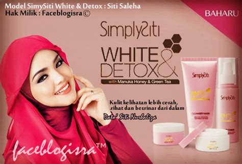 Simplysiti White Detox Testimoni by Faceblogisra Simplysiti White Detox Part 2