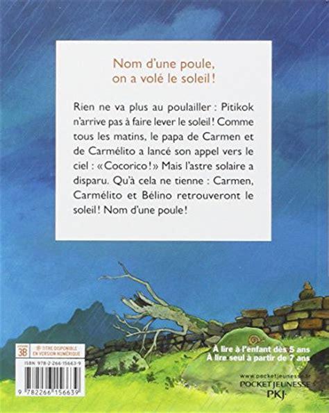 libro poupe vole libro nom d une poule on 224 vol 233 le soleil per la scuola elementare di christian jolibois
