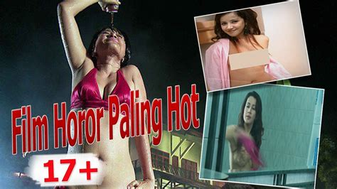 film terbaru indonesia paling hot top 5 film horor indonesia paling hot youtube