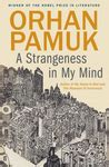 Orhan Pamuk A Strangeness In My Mind like telling the