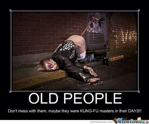 Funny Old People Meme - 754 best images about funny old people memes on pinterest