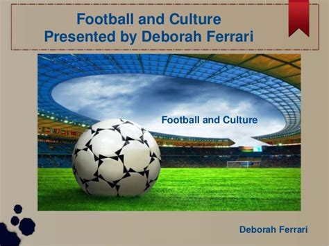 N Ferrari Footballer by Deborah Ferrari Football And Its Culture