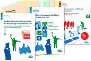 Bewerbung Polizei Sporttest Das Berufsbild Polizei Ausbildungspark Verlag