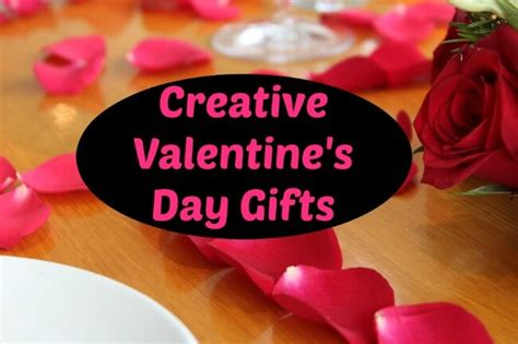 creative things for valentines day creative s day gifts