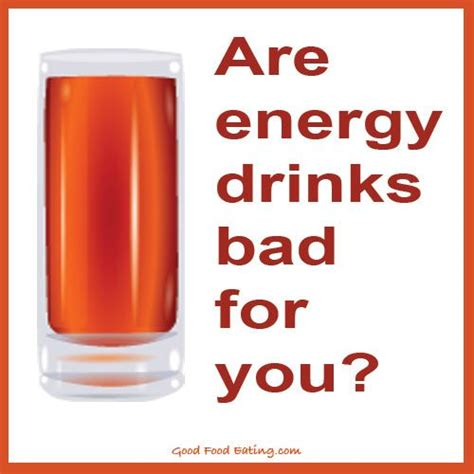 energy drink bad for you 17 best images about food your health info on