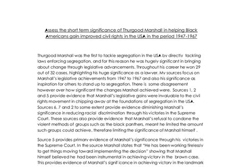 Thurgood Marshall Essay by Assess The Term Significance Of Thurgood Marshall In Helping Black Americans Gain Improved
