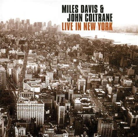 live new york release live in new york by davis coltrane