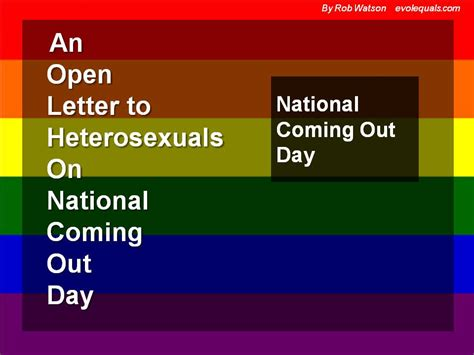 s day coming out an open letter to my heterosexual family and friends on