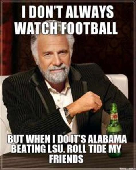 Roll Tide Meme - 5 best alabama vs lsu memes