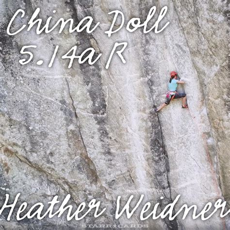 china doll weidner never say never weidner climbs 5 14a r graded